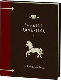 Basmele romanilor volumul 10 - o colectie Jurnalul National