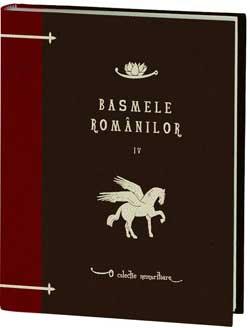 Basmele romanilor volumul 4 - o colectie Jurnalul National