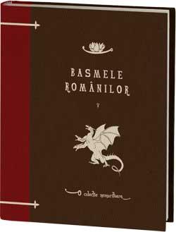 Basmele romanilor Volumul 5 - o colectie Jurnalul National