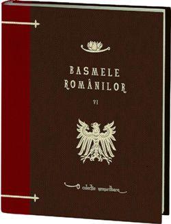 Basmele romanilor volumul 6 - o colectie Jurnalul National
