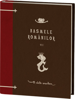 Basmele romanilor volumul 7 - o colectie Jurnalul National