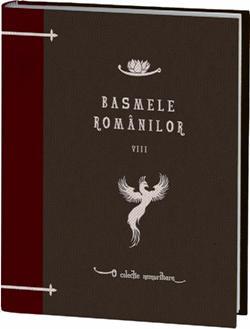 Basmele romanilor volumul 8 - o colectie Jurnalul National
