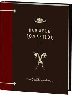 Basmele romanilor Volumul 3 - o colectie Jurnalul National